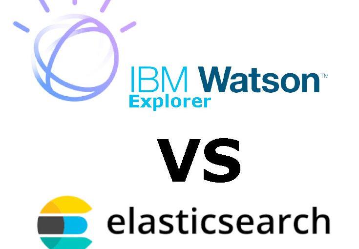 Watson Explorer vs Elasticsearch for Enterprise Search