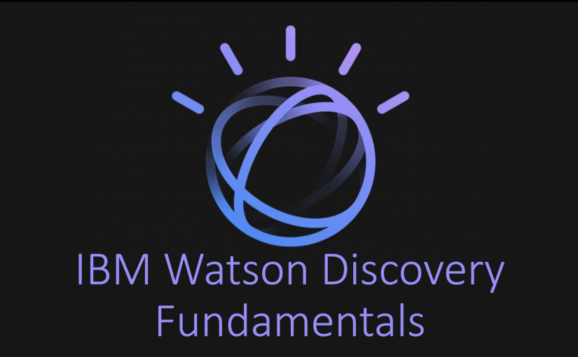 ibm watson discovery fundamentals